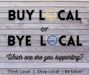 Buy Local or Bye Local Graphic